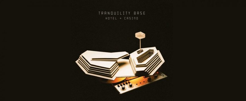 Arctic Monkeys – Tranquility Base Hotel & CasinoReview